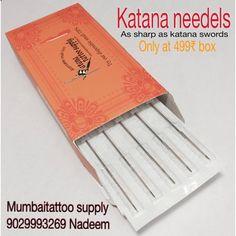 buy katana needles only in 499rs box at mumbai tattoo 9029993269 call for on cash on delivery at mumbai tattoo suppy. www.mumbaitattoo.com