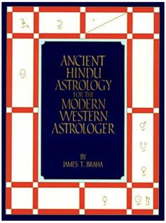 Ancient Hindu Astrology for the Modern Western Astrologer/James T. Chinese Astrology, Vedic Astrology, Westerns, Kms California, Astrology Books, Magic Squares, Put Things Into Perspective, Strong Marriage, Best Comments