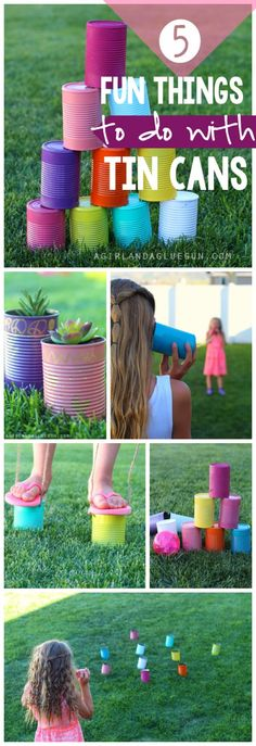 5 fun crafts and activites that you can can do with tin cans kids will have a blast with these for summer-- a girl and a glue gun