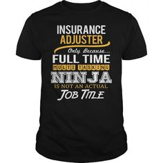 Awesome Tee For Insurance Adjuster T Shirts, Hoodie. Shopping Online Now ==►…