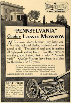 This is an original 1911 black and white print ad for the Pennsylvania Lawn Mowers from Supplee Hardware Company located in Philadelphia.