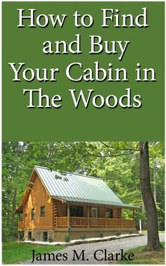 Haven't read it but sounds promising:  How To Find And Buy Your Cabin In The Woods by James M. Clarke, http://www.amazon.com/dp/B00BMHYB3M/ref=cm_sw_r_pi_dp_7l0mtb0591M36