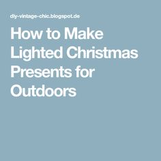 How to Make Lighted Christmas Presents for Outdoors