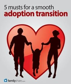 FamilyShare.com l 5 musts for a smooth adoption transition #familyconnections