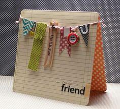 My friend card by Kim Frantz via Jillibean Soup blog