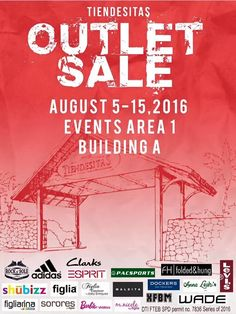 Check out Tiendesitas Outlet Sale!  Enjoy great deals and discounts on your favorite brands like Adidas, Clarks, Esprit, Levi's, Dockers, Folded&Hung, Maldita, Pacsafe, WADE Shoes and many more!  Happening at Events Area 1 Building A on August 5 - 15, 2016.  http://mypromo.com.ph/