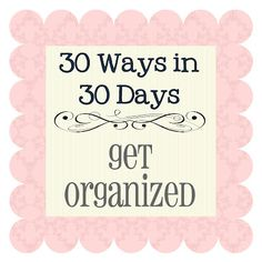 DIY::Top Organization Projects... Fantastic Ideas Tons Of Free Printables, And Tutorials- Love it!