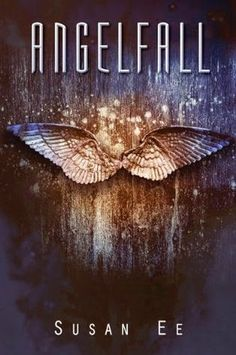 Secret Book Madness: Angelfall by Susan Ee [SBM Review]