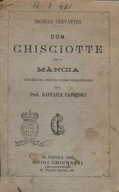 NAPOLITANO - Don Chisciotte della Mancia / Capozzoli, Raffaello, adaptador.-- 1891.-- Adaptación en rima napolitana. Imagen: Biblioteca Nazionale Centrale di Firenze
