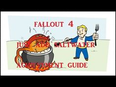 Fallout 4 Achievement Guide: Just Add Saltwater