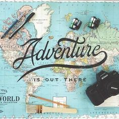 Typography / Adventure is out there - By Noel Shiveley #lettering #typography