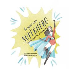 ESSAY: Be your own superhero. (But be open to a sidekick.) CLICK for #inspirational article and #happiness tools!