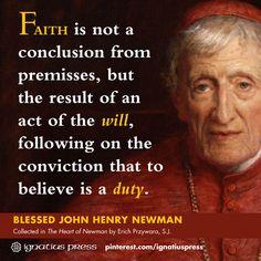 Blessed John Henry Newman on faith.