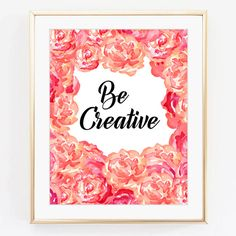 Be creative Inspirational print Watercolour от WallArt2Decor