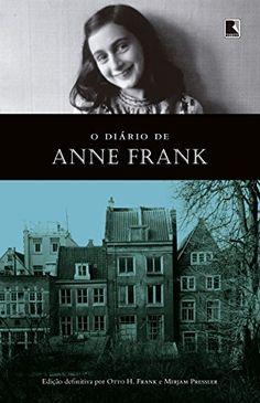 O diário de Anne Frank  Livro importantíssimo para a história!!