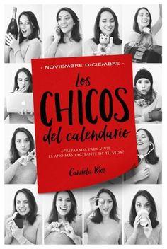 Los chicos del calendario 5: Noviembre y diciembre // Candela Ríos // Titania