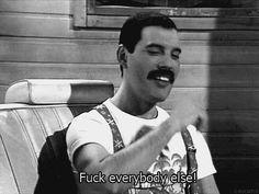 Fuck everybody else! - Freddie Mercury photo 49489_zps47cf7153.gif