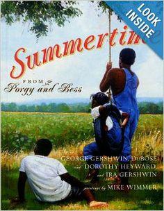 Summertime: Dubose Heyward, Dorothy Heyward, George Gershwin, Ira Gershwin, Mike Wimmer: 9780689850479: Amazon.com: Books