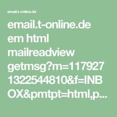 email.t-online.de em html mailreadview getmsg?m=1179271322544810&f=INBOX&pmtpt=html,plain&mtpp=html&ec=1