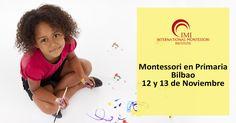Seminario en educación Montessori para las aulas de Primaria a celebrarse en Bilbao los días 12 y 13 de Noviembre.