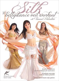 """Created by New York City-based star of classic belly dance, Tanna Valentine, """"Silk - The Belly Dance Veil Workout"""" is an open-level belly dance workout, instruction and practice program, focusing on t"""