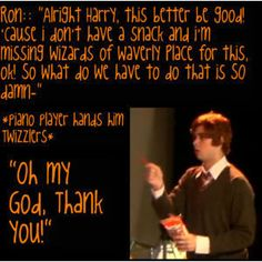 Starkid Challenge Day The funniest AVPM character is Ron, obviously! It's ABSURD to think that anyone else is funnier (see what I did there? This is my favorite quote with Ron! Harry Potter Musical, Harry Potter Universal, Harry Potter Memes, Avpm, Team Starkid, Drarry, Ron Weasley, Mischief Managed, Hogwarts
