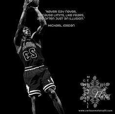 """Never say #Never, because #limits, like #fears, are often just an #illusion."" - #MichaelJordan #SportsQuotes #MotivationQuotes #FLow #FlowState #CWilsonMeloncelli #EliteFlow #EliteAthlete #EliteTraining #SportsMindsetTraining #Mindset #Determination #Focus #GoBeyonder #NoLimits #SportsAthlete #ProfessionalAthlete"
