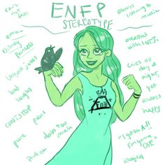 """ENFP stereotype! Hahaha the """"obsessed with INTJs"""" and """"can't not feel"""" is meeeee."""