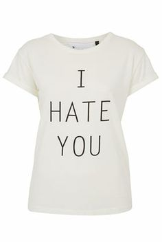 I Hate You Tee By Tee And Cake