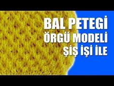 BAL PETEĞİ Örgü Modeli - Şiş İşi İle Örgü - YouTube
