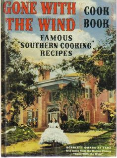 Gone With The Wind Cook Book Famous Southern Cooking Recipes includes recipes like Tara Fruit Cake, Twelve Oaks Plum Pudding, Melanie's Sweet Potato Pie, and Aunt Pittypat's Cream Scones, and Atlanta Waffles. Retro Recipes, Old Recipes, Cookbook Recipes, Vintage Recipes, 1950s Recipes, Family Recipes, Southern Cooking Recipes, Cooking Tips, Southern Food