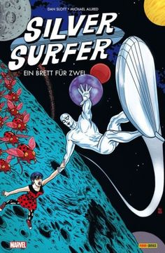 Silver Surfer #1 liefert erfrischendes Artwork, viel Witz und ein bisschen Luft nach oben: Wir freuen uns auf die Fortsetzung!
