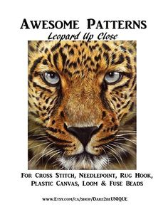 Leopard Up Close Cross Stitch PRINTABLE PATTERN, Plastic Canvas Perler Needlepoint Tapestry Rug Hooking Patterns, Cat, Digital Download Pdf by Dare2beUNIQUE on Etsy Cross Stitch Needles, Cross Stitch Patterns, Rug Hooking Patterns, Cross Stitch Finishing, Simple Prints, Perler Patterns, Fuse Beads, Plastic Canvas Patterns, Loom Beading