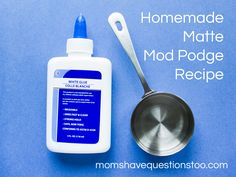 Homemade Mod Podge Recipe