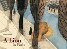Kids' Book Review: Review: A Lion in Paris