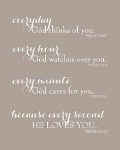 Everyday God Loves You  Inspirational Scripture by karimachal, $15.00 ~ LUV this!!!