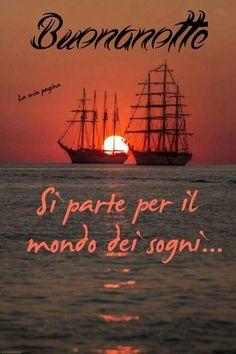 Italian Quotes, Good Night Wishes, Genoa, Good Mood, Say Hello, Improve Yourself, Life, Emoticon, Salvador