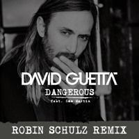 David Guetta ft. Sam Martin - Dangerous (Robin Schulz Remix Radio Edit) by David Guetta on SoundCloud