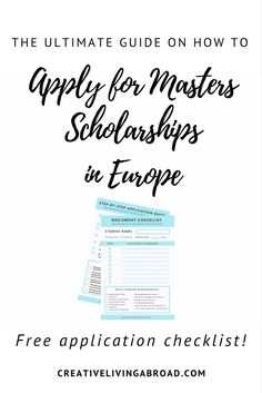 The Ultimate Guide On How To Apply For Masters Scholarships In Europe — Creative Living Abroad