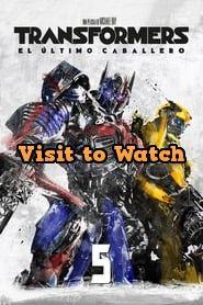 Ver Transformers 5 El Ultimo Caballero 2017 Online Gratis En Espanol Latino O Subtitulada Last Knights Transformers Knight