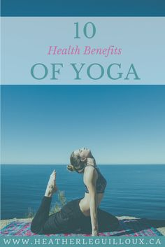 This article will explore ten health benefits found through studies of the practice of yoga including physical, mental and spiritual wellness benefits. Also included are pro tips to increase these benefits as you explore your own practices of yoga including essential oils and equipment options.
