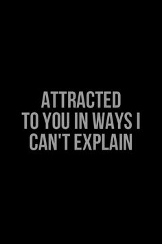 Can't explain it, but I Love it Yep, how I feel everyday! Love And Lust, Love Of My Life, Love You, Just For You, My Love, Quotes To Live By, Me Quotes, Expressions, Romantic Quotes