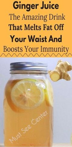 Ginger Juice – The Amazing Drink That Melts Fat Off Your Waist And Boosts Your Immunity