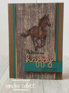 Back from having a lovely family holiday to join the team as they CASe from the Sale-a-bration catalogues: I've taken inspiratio. Birthday Wishes, Birthday Cards, Rooster Images, Horse Cards, Cowboy And Cowgirl, Animal Cards, Xmas Crafts, Masculine Cards, Stamping Up