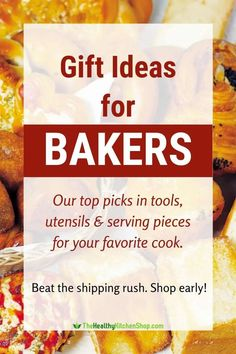 Find the perfect gift for the bakers you love! We've got a baker's dozen ideas for you, from tools and utensils to servings pieces and more. Save time, shop smart, and order early! #giftsforbakers #kitchengifts #giftsforcooks #kitchengiftideas