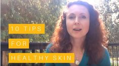 10 Tips for Healthy, Glowing Skin - YouTube