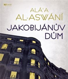 Jakobijánův dům | Alá'a al-Aswání
