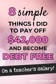 7 Awesome Tips To Pay Off Debt Nobody Told You About – Investing Money Debt Free Living, Living On A Budget, Frugal Living, Dave Ramsey, Teacher Salary, Student Loans, Savings Plan, Financial Tips, Debt Payoff