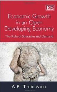 Economic Growth in an Open Developing Economy (EBOOK) http://www.elgaronline.com/view/9781781955321.xml This concise yet insightful sequel to the highly acclaimed The Nature of Economic Growth provides a comprehensive critique of both old and new growth theory, highlighting the importance of economic growth for reducing poverty. A.P. Thirlwall illustrates that orthodox growth theory continues to work with one-good models and to treat factor supplies as exogenously given, independent of…