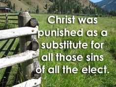 The several points of salvation which we have discussed previously: man's unconditional election by the will of God; the limited atonement o...